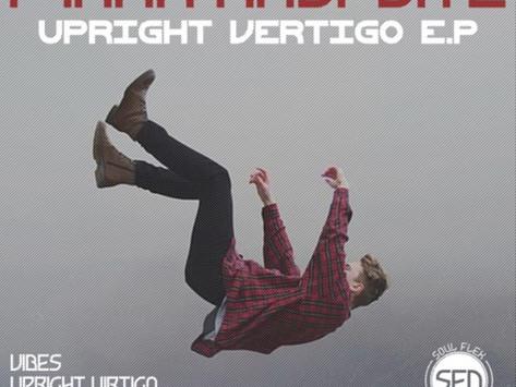 Upright Vertigo EP out now on Soul Flex Digital