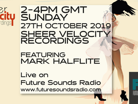 Archive of October 2019 Sheer Velocity Radio Show with Mark Halflite