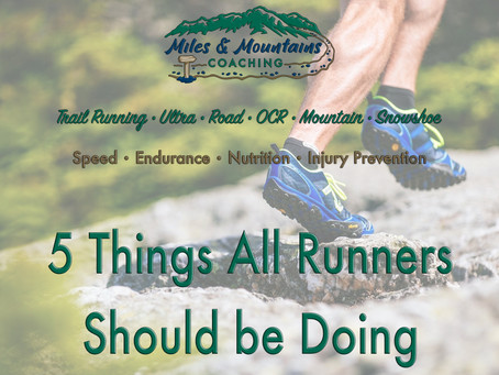 5 Things All Runners Should be Doing