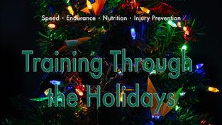 Training through the Holidays
