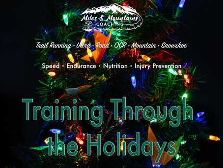 Training Through the Holidays