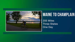 Maine To Champlain Video