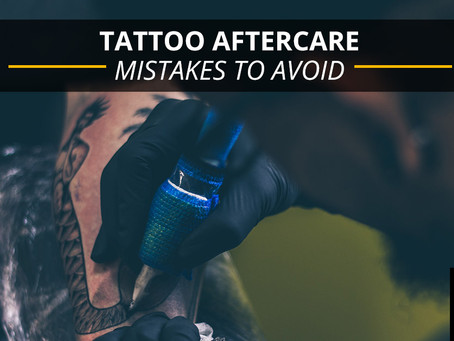 Tattoo Aftercare Mistakes to Avoid