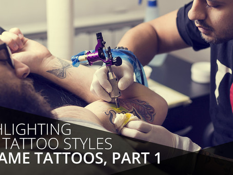 Highlighting Our Tattoo Styles At Fame Tattoos, Part One
