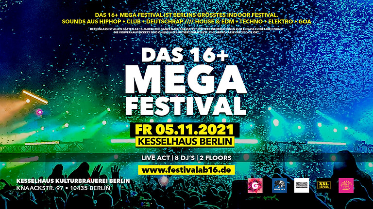 DAS 16+ MEGA FESTIVAL BERLIN