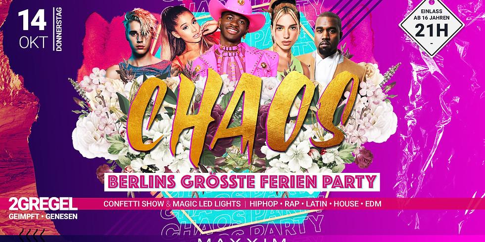 CHAOS | BERLINS GRÖSSTE 16+ FERIEN PARTY
