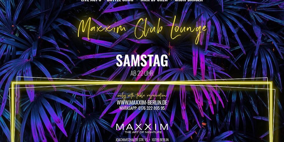 SATURDAY | MAXXIM CLUB LOUNGE