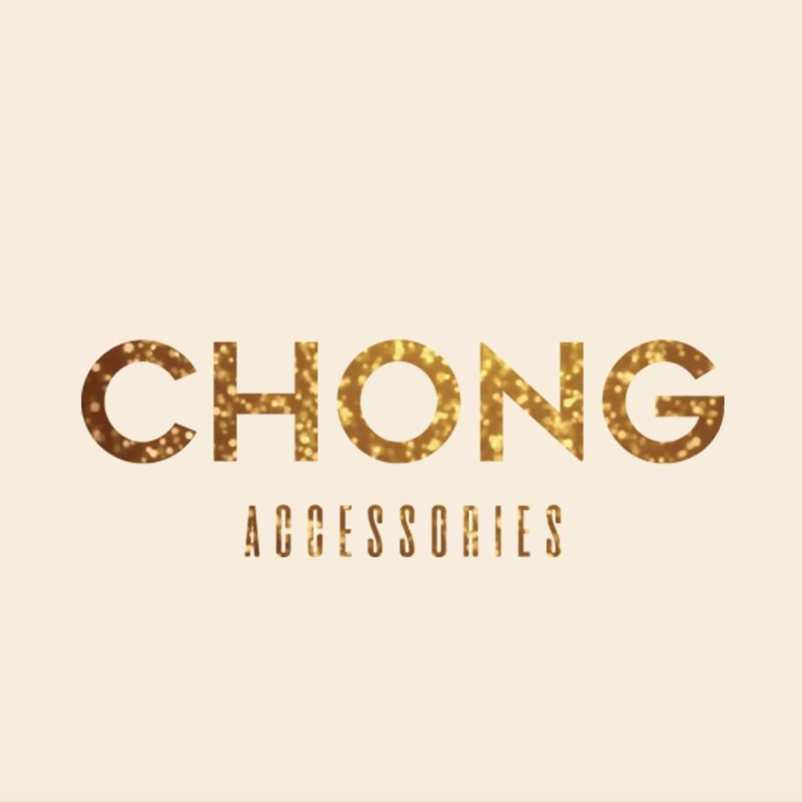 CHONG ACCESSORIES