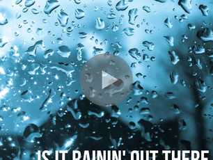 September Song of the Month - Is it Rainin' Out There