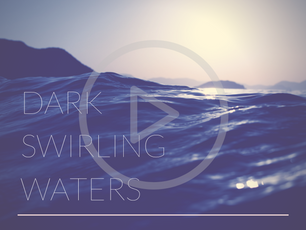 October Song of the Month - Dark Swirling Waters