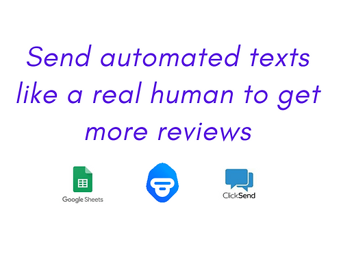 Ask for reviews: Google Sheets -> MonkeyLearn -> Clicksend