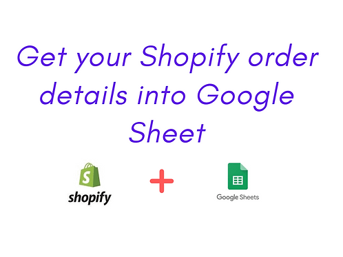 Add Shopify Order Items to a tracking Spreadsheet