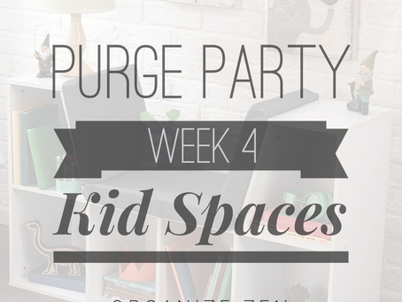 Week 4 - We're Going on a Junk Hunt (in the Kid Spaces)!