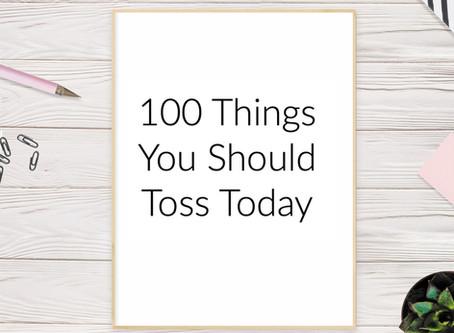 100 Items You Should Toss ASAP