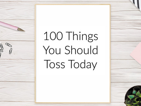 100 Items You Should Toss ASAP