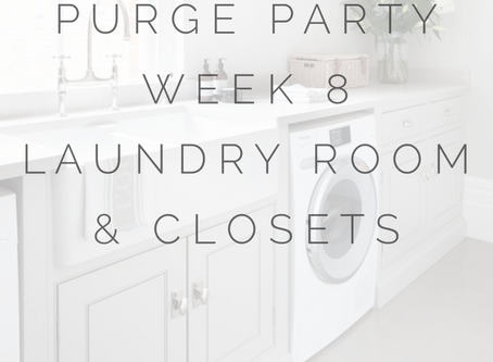 Feeling Great in Week #8 - Laundry Room and Closets