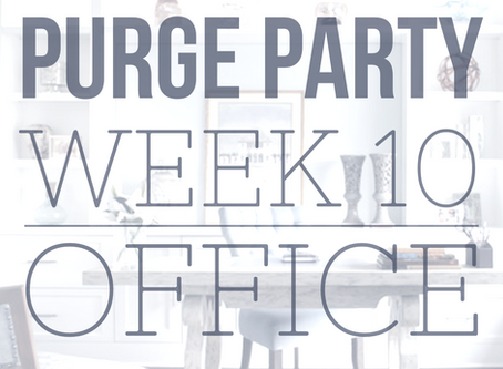 Taking Care of Business in the Office - Purge Party Week #10