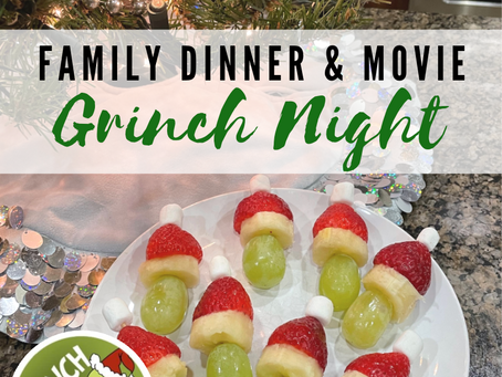 Get Your Grinch On!  How to Plan a Family Dinner and Movie Night - The Grinch Who Stole Christmas