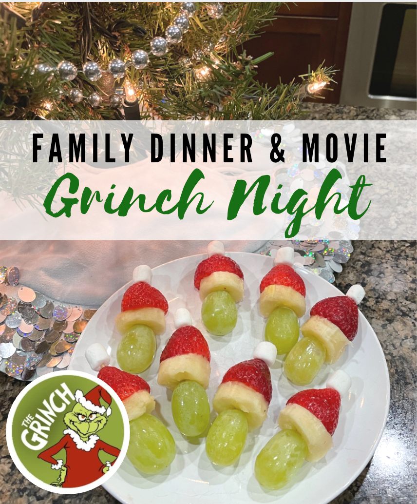 Grinch Themed Dinner and Movie