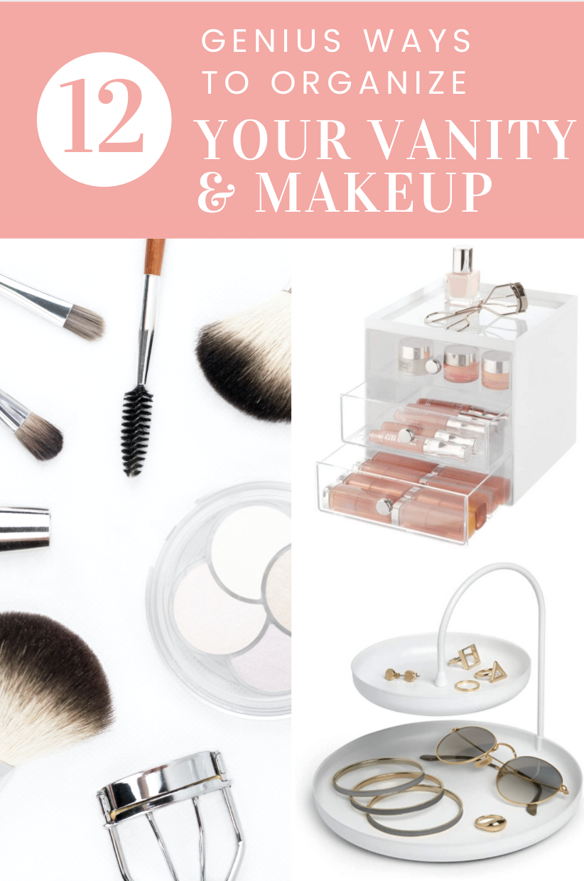12 Genius ways to organize your vanity makeup