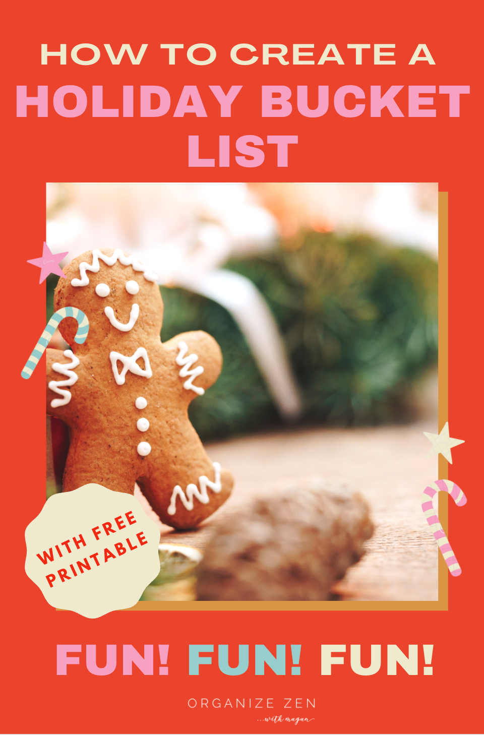 Gingerbread man with Holiday Bucket List Ideas