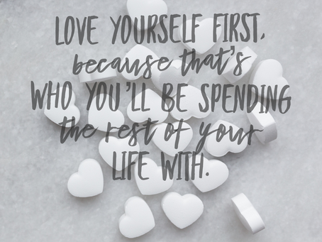 What Have You Done for YOU Lately?  A Lesson in Self-Care and Self- Love