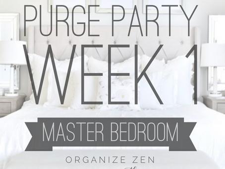 Meet Me in the Bedroom...Week #1 of the Purge Party