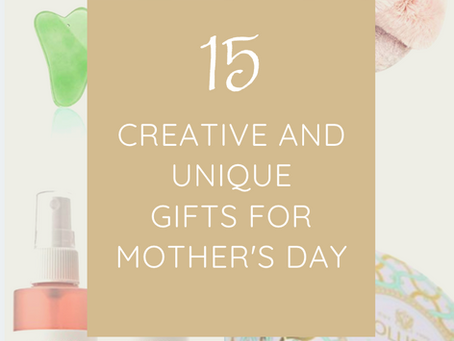 Creative and Unique Gifts For Mother's Day