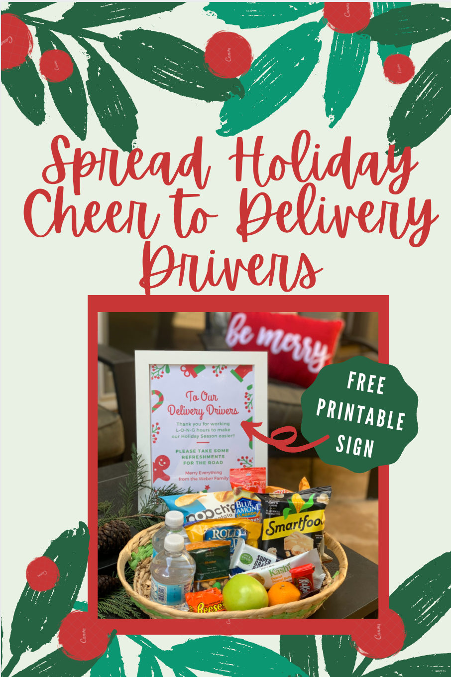 Spread Holiday Cheers to Delivery Drivers Snacks