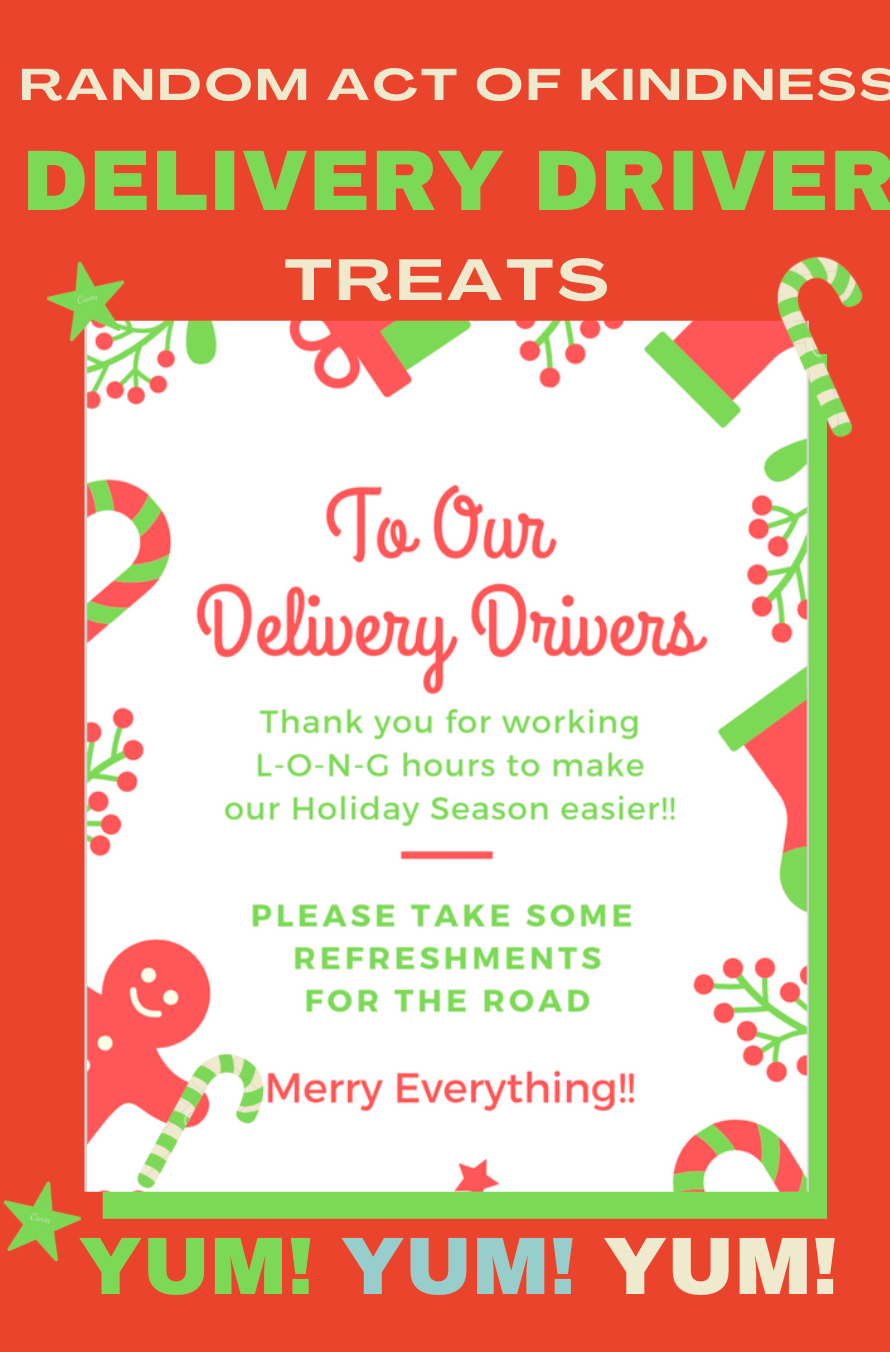 Random Act of Kindness Holiday Delivery Drivers Snacks