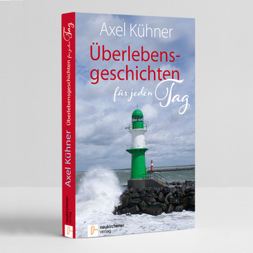 Axel Kühner: Überlebensgeschichten für jeden Tag