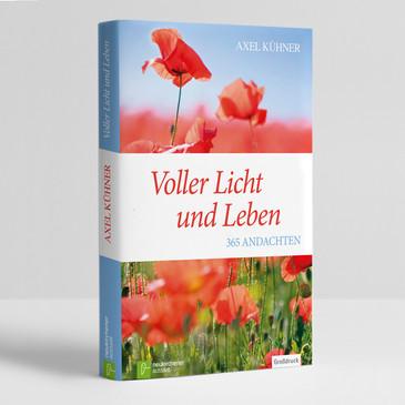 Axel Kühner: Voller Licht und Leben
