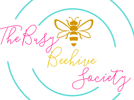 It's official…The Busy Beehive Society, LLC.
