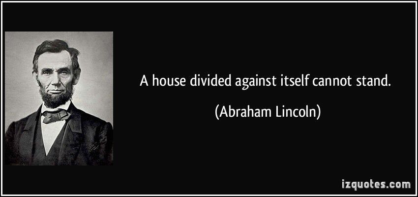 Image result for a house divided cannot stand