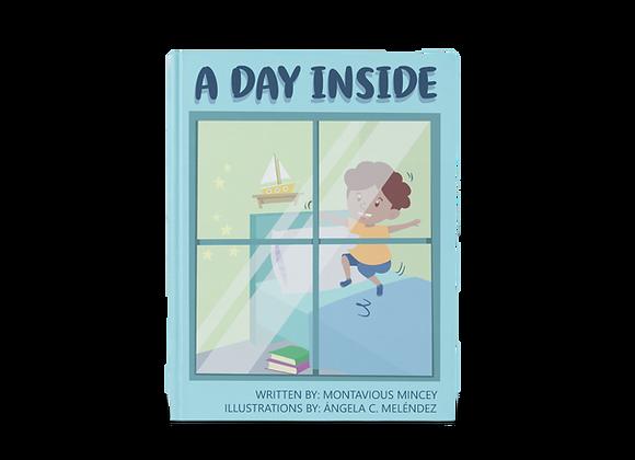 A Day Inside