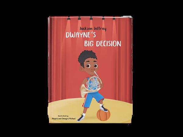 Dwayne's Big Decision .png