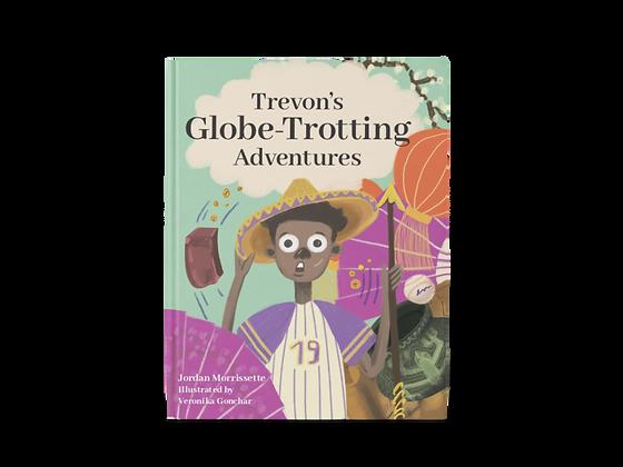 Trevon's Globe Trotting Adventures