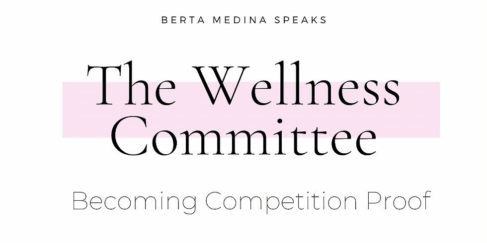 Becoming Competition Proof @ the Wellness Committee