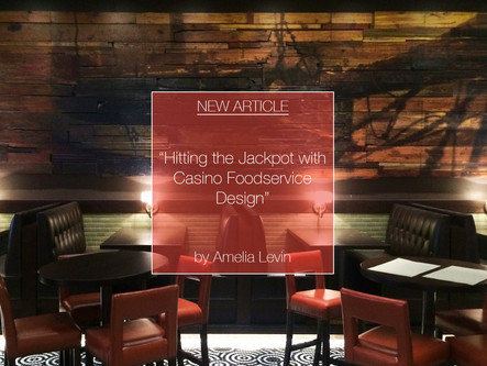 Hitting the Jackpot with Casino Foodservice Design