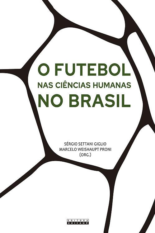 O futebol nas ciências humanas no Brasil