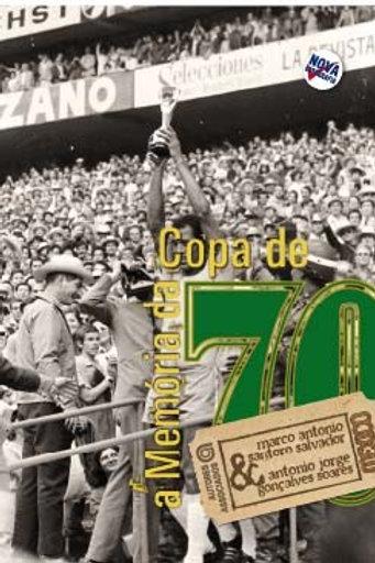 A memória da Copa de 70