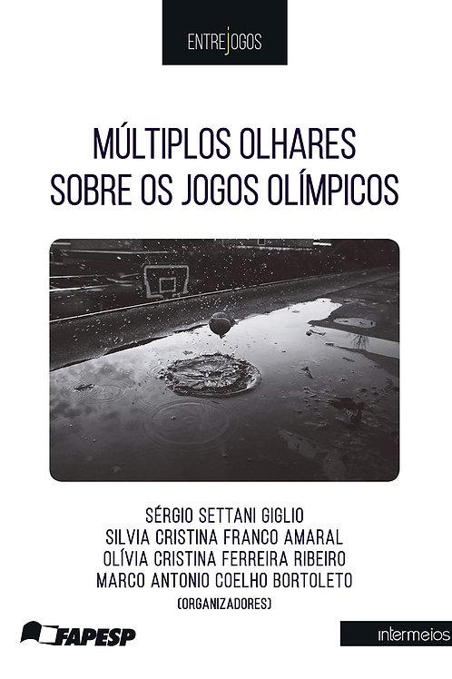 Múltiplos olhares sobre os Jogos Olímpicos