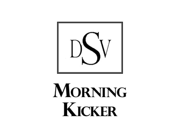 MORNING KICKER