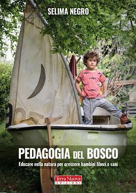 Libro Pedagogia del bosco di Selima Negro