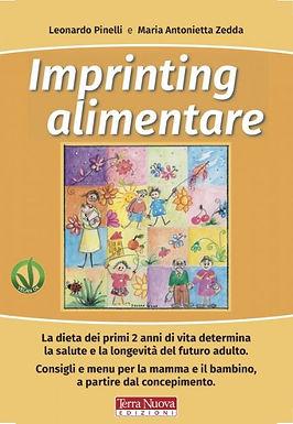 Il libro Imprinting alimentare scritto da due noti pediatri, Leonardo Pinelli e Maria Antonietta Zedda