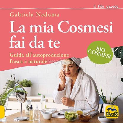 Libro La mia cosmesi fai da te biocosmesi vegan
