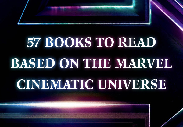 57 books to read based on the Marvel cinematic universe