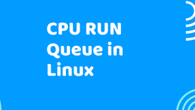 Understanding CPU Run queue Length And Load Average in Linux