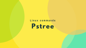 Using Linux Pstree to display process parent-child relationship
