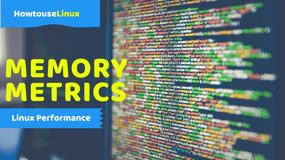 Linux Memory Metrics: /proc/meminfo